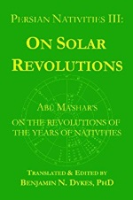 On solar revolutions – Abu Ma'shar's (tłum. Ben Dykes), The Cazimi Press 2010