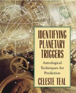 Identifying planetary triggers – Celeste Teal, Llewellyn Publications 2000 r.